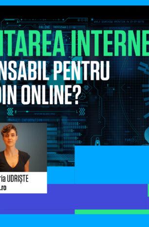 Reglementarea internetului. Cine e responsabil pentru derapajele din online?